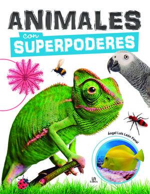 ANIMALES CON SUPERPODERES