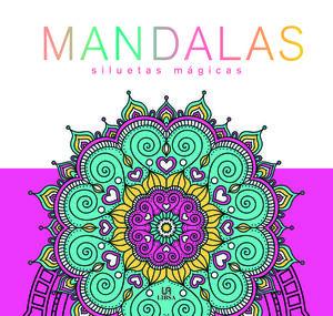 MANDALAS SILUETAS MÁGICAS