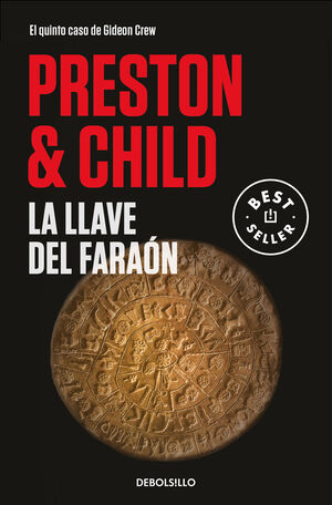 LA LLAVE DEL FARAÓN (GIDEON CREW 5)