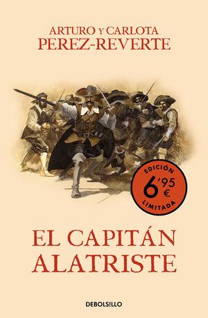 EL CAPITÁN ALATRISTE (CAMPAÑA VERANO -EDICIÓN LIMITADA A PRECIO ESPECIAL) (LAS AVENTURAS DEL CAPITÁN ALATRISTE 1)
