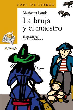 LA BRUJA Y EL MAESTRO