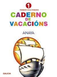 CADERNO DE VACACIÓNS 1.