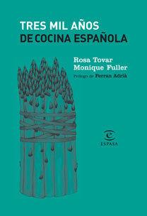 TRES MIL AÑOS DE COCINA ESPAÑOLA