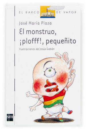 EL MONSTRUO ¡PLOFFF!, PEQUEÑITO