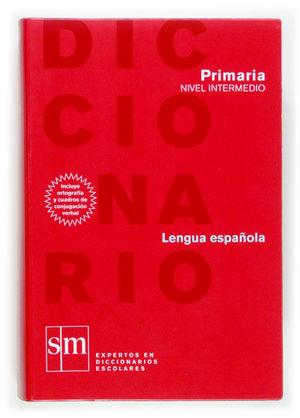 DICCIONARIO NIVEL INTERMEDIO - PRIMARIA