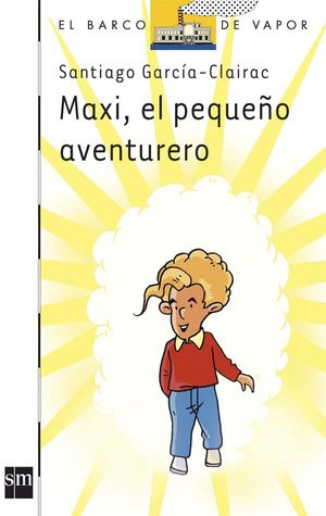 MAXI, EL PEQUEÑO AVENTURERO