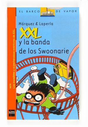 XXL Y LA BANDA DE LOS SWOONARIE