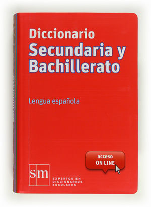 DICCIONARIO SECUNDARIA Y BACHILLERATO. LENGUA ESPAÑOLA