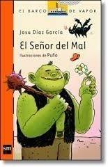 EL SEÑOR DEL MAL