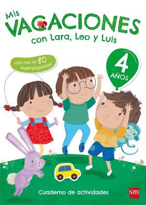 MIS VACACIONES CON LARA, LEO Y LUIS. 4 AÑOS
