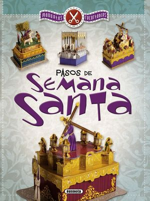 PASOS DE SEMANA SANTA, MAQUETAS RECORTABLES