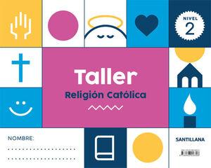 NIVEL 2 TALLER RELIGION CATOLICA ED21