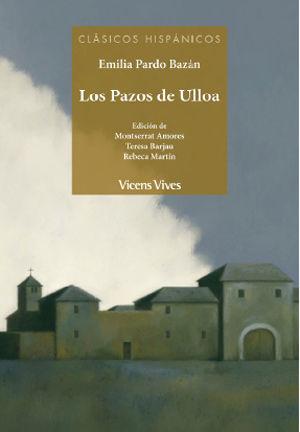 LOS PAZOS DE ULLOA (CLASICOS HISPANICOS)
