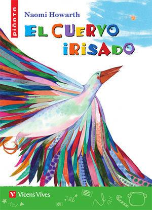 EL CUERVO IRISADO (PIÑATA)