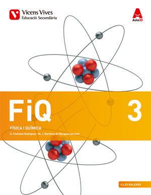 FIQ 3 BALEARS (FISICA I QUIMICA ESO) AULA 3D