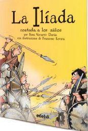 ILIADA CONTADA A LOS NIÑOS BIBLIOTECA ESCOLAR,LA