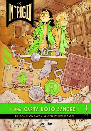 LOS INTRIGO 03 UNA CARTA ROJO SANGRE