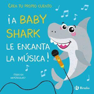 CREA TU PROPIO CUENTO. ¡A BABY SHARK LE ENCANTA LA MÚSICA!