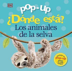 POP-UP. ¿DÓNDE ESTÁ? LOS ANIMALES DE LA SELVA