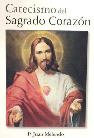 CATECISMO DEL SAGRADO CORAZÓN