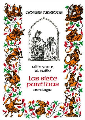 LAS SIETE PARTIDAS (ANTOLOGÍA)                                                  .