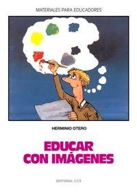 EDUCAR CON IMAGENES