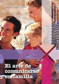 EL ARTE DE COMUNICARSE EN FAMILIA