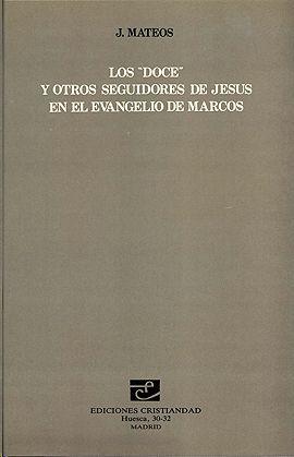 LOS DOCE Y OTROS SEGUIDORES