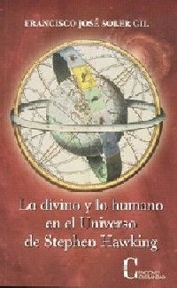 DIVINO Y LO HUMANO EN EL UNIVERSO DE