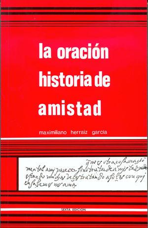 LA ORACIÓN HISTORIA DE AMISTAD