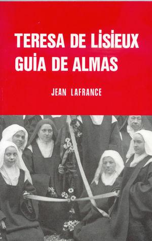 TERESA DE LISIEUX. GUÍA DE ALMAS