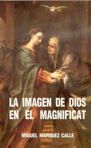 LA IMAGEN DE DIOS EN EL MAGNÍFICAT