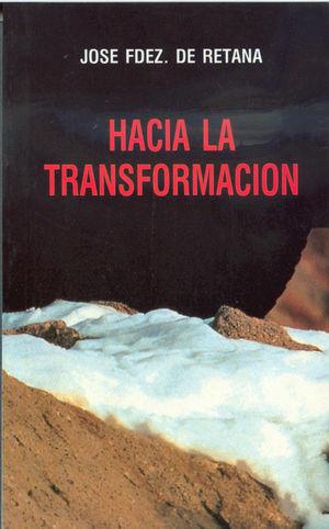 HACIA LA TRANSFORMACIÓN