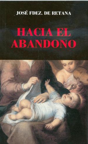 HACIA EL ABANDONO