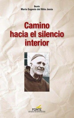 CAMINO HACIA EL SILENCIO INTERIOR