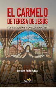 CARMELO DE TERESA DE JESUS, EL