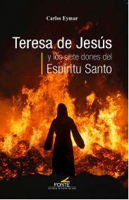 TERESA DE JESÚS Y LOS SIETE DONES DEL ESPÍRITU SANTO