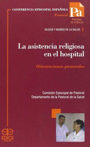 ASISTENCIA RELIGIOSA EN EL HOSPITAL LA