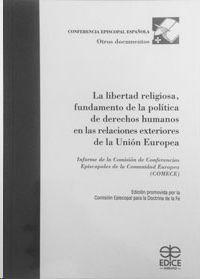 LA LIBERTAD RELIGIOSA, FUNDAMENTO DE LA POLÍTICA DE DERECHOS HUMANOS EN LAS RELA
