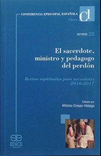 EL SACERDOTE MINISTRO Y PEDAGOGO DEL PERDON