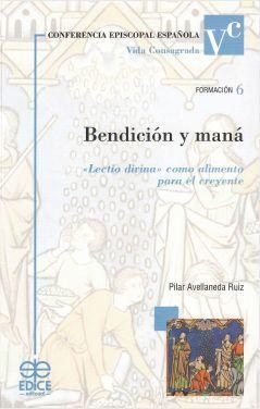 BENDICIÓN Y MANÁ