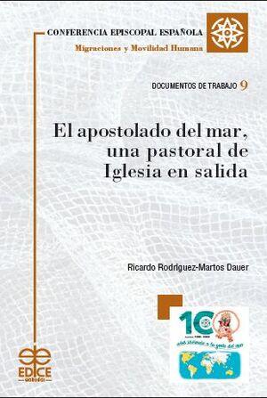 EL APOSTOLADO DEL MAR, UNA PASTORAL DE IGLESIA EN SALIDA
