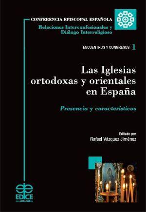 LAS IGLESIAS ORTODOXAS Y ORIENTALES EN ESPAÑA