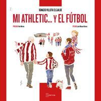 MI ATHLETIC Y EL FUTBOL