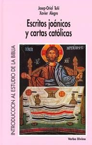 ESCRITOS JOÁNICOS Y CARTAS CATÓLICAS