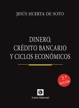 DINERO CREDITO BANCARIO Y CICLOS ECONOMICOS 7'ED (BOLSILLO)