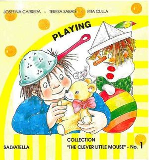 1.PLAYING.(THE CLEVER LITTLE MOUSE).