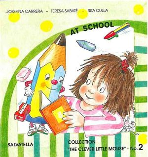 2.AT SCHOOL.(THE CLEVER LITTLE MOUSE).