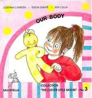 3.OUR BODY.(THE CLEVER LITTLE MOUSE).
