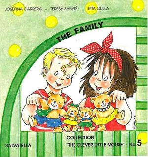 5.THE FAMILY.(THE CLEVER LITTLE MOUSE).